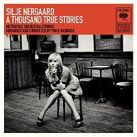 Silje Nergaard – A Thousand True Stories