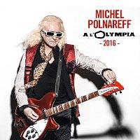 Michel Polnareff – Olympia 2016 [Live]
