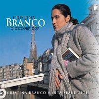 Cristina Branco – O Descobridor (Cristina Branco canta Slauerhoff)