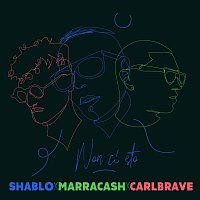 Shablo, Marracash, Carl Brave – Non Ci Sto