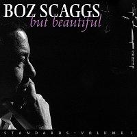 Boz Scaggs – But Beautiful - Standards: Volume I