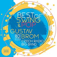 Rozhlasový Big Band Gustava Broma – Best of Swing & Pop