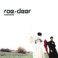 Roe-Deer – Everforever