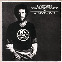 Loudon Wainwright III – A Live One