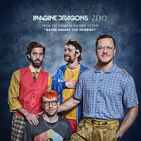"Imagine Dragons – Zero [From the Original Motion Picture ""Ralph Breaks The Internet""]"