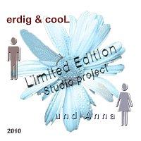 erdig&cooL und Anna – erdig&cooL und Anna/Limited Edition - Studioproject