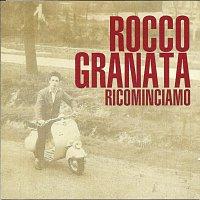 Rocco Granata – RICOMINCIAMO