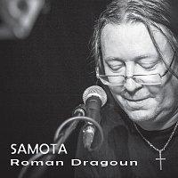 Roman Dragoun – Samota