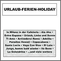 Orchester Tommy Parkas, Die Happy Singers – Urlaub-Ferien-Holiday
