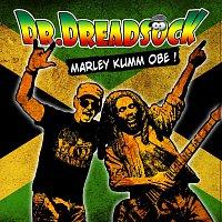 Dr.Dreadsock – Marley kumm obe!