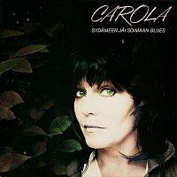 Carola – Sydameen jai soimaan blues