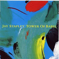 Jay Stapley – Tower Of Babel