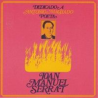 Joan Manuel Serrat – Dedicado A Antonio Machado, Poeta