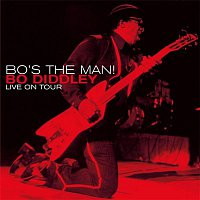Bo Diddley – Bo's the Man! (Live On Tour)