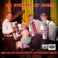 Allan Gardiner's Accordion Band – An Evening At Home