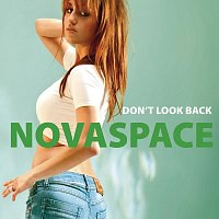 Novaspace – Don't Look Back