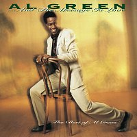 Al Green – ... And The Message Is Love - The Best Of Al Green