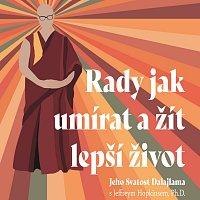 Dalajlama, Hopkins: Rady jak umírat a žít lepší život