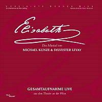 Orchester der Vereinigten Buhnen Wien – Elisabeth - Gesamtaufnahme live aus dem Theater an der Wien (Oktober 2005)