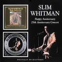 Slim Whitman – Happy Anniversary / 25th Anniversary Concert