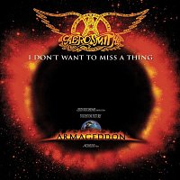 Aerosmith – I Don't Want To Miss A Thing EP