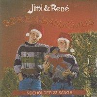 Jimi & René – Soren Banjomus