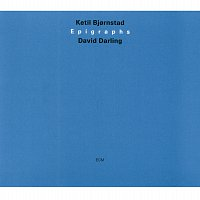 Ketil Bjornstad, David Darling – Epigraphs