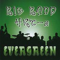 Big band HRT – Big band HRT-a Evergreen