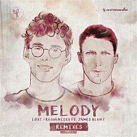 Lost Frequencies, James Blunt – Melody (Remixes, Pt. 1)