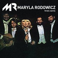 Maryla Rodowicz – Święty Spokój