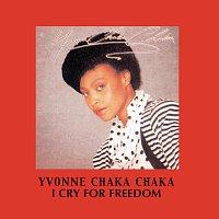 Yvonne Chaka Chaka – I Cry For Freedom