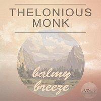Thelonious Monk, Thelonious Monk Trio – Balmy Breeze Vol. 1