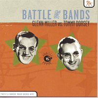 Frank Sinatra, The Tommy Dorsey Orchestra – Battle of the Bands: Glenn Miller vs. Tommy Dorsey