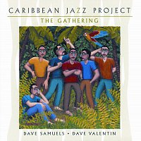 Caribbean Jazz Project – The Gathering