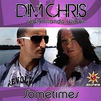 Dim Chris, Amanda Wilson – Sometimes (feat. Amanda Wilson)