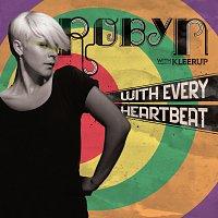 Přední strana obalu CD With Every Heartbeat - with Kleerup [2 Track]
