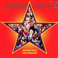 Apollo 100, Elvin Bishop, Hot Chocolate, KC & The Sunshine Band, The Move – Boogie Nights #2 / Music From The Original Motion Picture