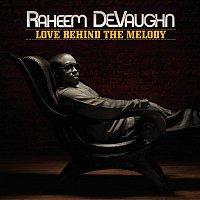 Raheem DeVaughn – Love Behind The Melody