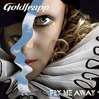 Goldfrapp – Fly Me Away (Remixes)