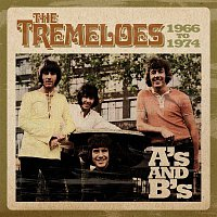 The Tremeloes – A's & B's 1966 - 1974