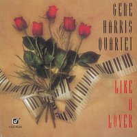 The Gene Harris Quartet – Like A Lover