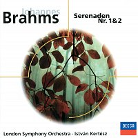 London Symphony Orchestra, István Kertész – Brahms: Serenade Nr.1, Op.11 & Nr.2, Op.16