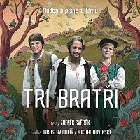 Různí interpreti – Tři bratři (Svěrák, Uhlíř, Novinski)