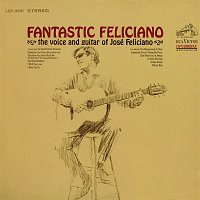 José Feliciano – Fantastic Feliciano