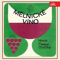 Česká muzika – Mělnické víno