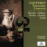 Thomas Brandis, Heinz Holliger, Aurele Nicolet, Josef Ulsamer, Laurenzius Strehl – Couperin: Nouveaux Concerts