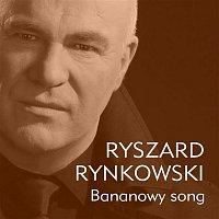 Ryszard Rynkowski – Bananowy Song