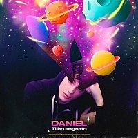 Daniel – Ti ho sognato