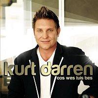 Kurt Darren – Oos Wes Tuis Bes