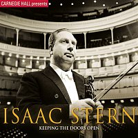Leonard Bernstein, Israel Philharmonic Orchestra, Isaac Stern, Felix Mendelssohn-Bartholdy – Carnegie Hall Presents Isaac Stern: Keeping The Doors Open